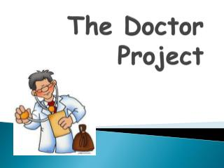 The Doctor Project