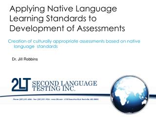 Applying  Native  Language Learning Standards to Development of Assessments