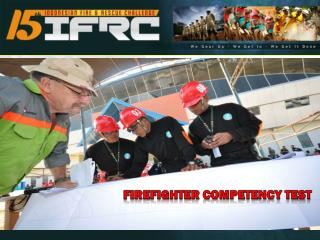 FIREFIGHTER COMPETENCY TEST