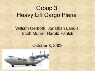 Group 3 Heavy Lift Cargo Plane