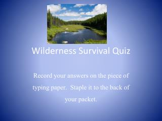 Wilderness Survival Quiz