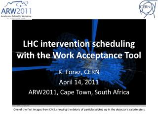 LHC intervention scheduling with the Work Acceptance Tool