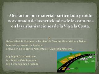 Afectaci n por material particulado y ruido ocasionado de las actividades de las canteras en las urbanizaciones de la V
