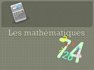 Les math�matiques