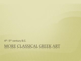 More Classical Greek Art