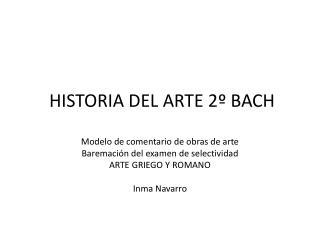HISTORIA DEL ARTE 2º BACH