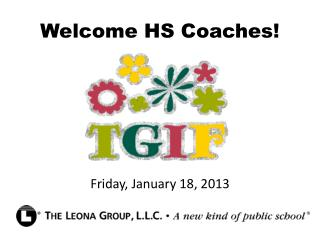 Welcome HS Coaches!