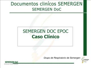 SEMERGEN DOC EPOC  Caso Clínico