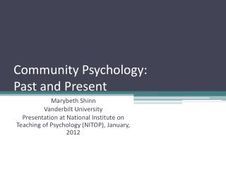 Community Psychology:  Past and Present