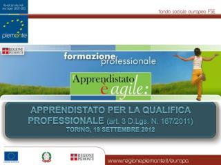 NATURA CONTRATTUALE DELL'APPRENDISTATO   D.lgs . 167/2011