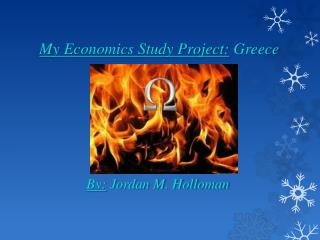 My Economics Study Project:  Greece