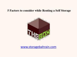 5 Factors to consider while Renting Self Storage in Bahrain