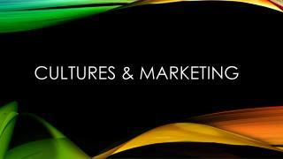 Cultures & Marketing