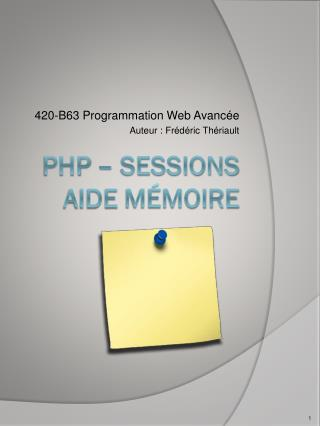 PHP – SESSIONS Aide  mémoire