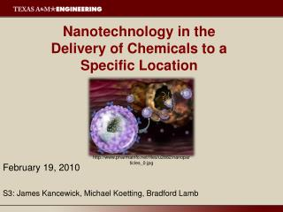 Nanotechnology in the  Delivery of Chemicals to a  Specific Location