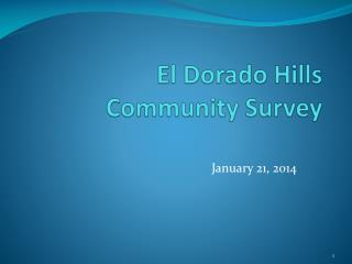 El Dorado Hills  Community Survey