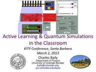 Charles Baily Department of Physics University of Colorado  Boulder baily@colorado.edu