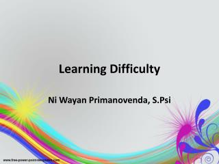 Learning Difficulty