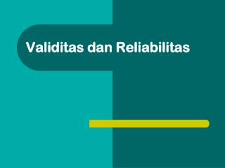 Validitas dan Reliabilitas