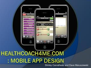 HealthCoach4Me.com : Mobile App Design