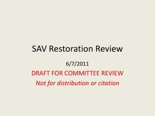 SAV Restoration Review