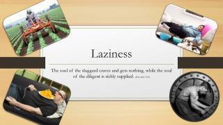 Laziness