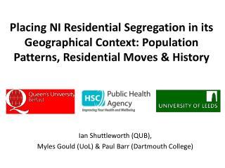 Ian  Shuttleworth  (QUB), Myles Gould ( UoL ) & Paul Barr  ( Dartmouth College)