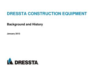 DRESSTA CONSTRUCTION EQUIPMENT