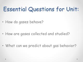 Essential  Questions for Unit: