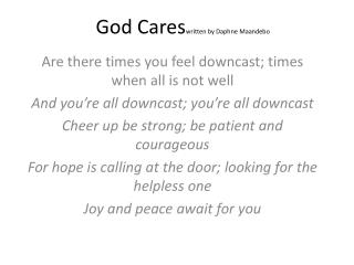 God  Cares written  by Daphne  Maandebo