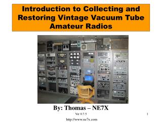 Introduction to Collecting and Restoring Vintage Vacuum Tube Amateur Radios