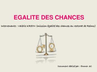 EGALITE DES CHANCES