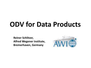 ODV  for  Data Products