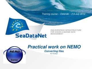Practical work on NEMO Converting files