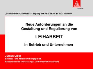 Boombranche Zeitarbeit    Tagung der HBS am 14.11.2007 in Berlin