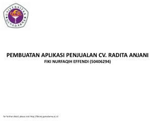 PEMBUATAN APLIKASI PENJUALAN CV. RADITA ANJANI FIKI NURFAQIH EFFENDI (50406294)