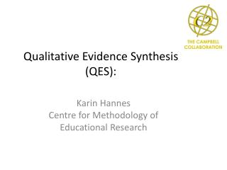 Qualitative Evidence Synthesis  (QES):