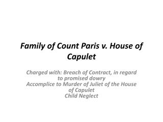 Family  of Count  Paris v . House of Capulet