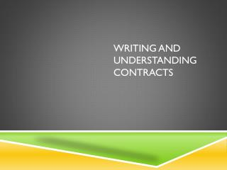 Writing and Understanding Contracts