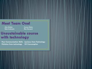 Meet Team One!