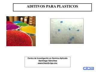 Centro de Investigaci n en Qu mica Aplicada  Santiago S nchez ssanchezciqa.mx