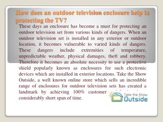 Take the Show Outside, ranks number one in selling enclosure