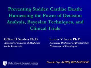 Gillian D Sanders Ph.D. Lurdes  Y Inoue Ph.D.