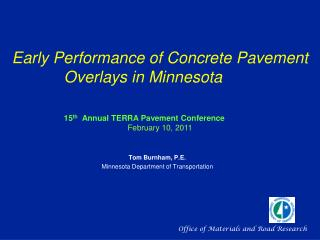Early Performance of Concrete  Pavement   Overlays  in  Minnesota