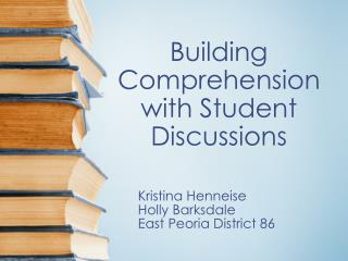 Building Comprehension with Student Discussions