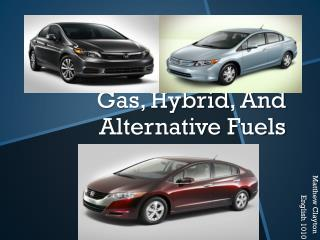 Gas, Hybrid, And Alternative Fuels