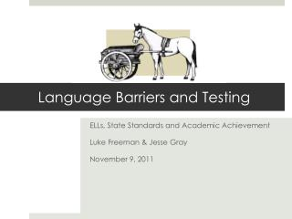 Language Barriers and Testing