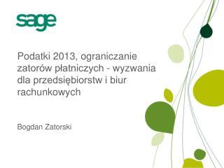 Podatki 2013, ograniczanie zatorów płatniczych - wyzwania dla przedsiębiorstw i biur rachunkowych
