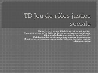 TD Jeu de rôles justice sociale