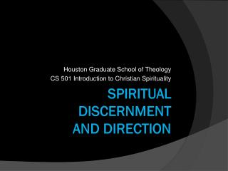 Spiritual  discernment  and  Direction